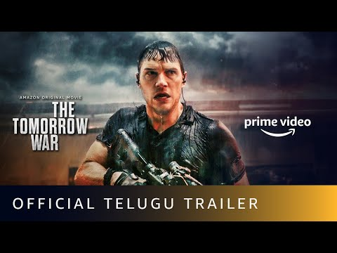 The Tomorrow War - Official Trailer (Telugu)- Amazon Prime Video