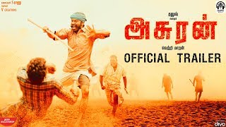 Asuran - Official Trailer | Dhanush | Vetri Maaran | G. V. Prakash Kumar | Kalaippuli S Thanu