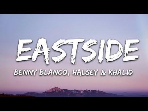 Halsey & Khalid - Eastside (Lyrics)