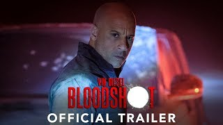 BLOODSHOT - Official Trailer (HD HD
