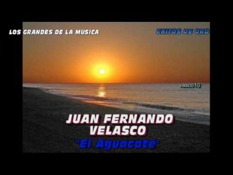 El Aguacate (JUAN FERNANDO VELASCO)