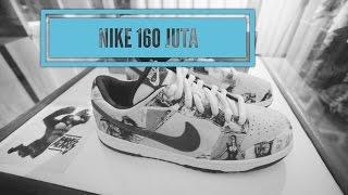 Sepatu Nike 160 Juta #KemVlog