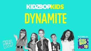 Kidz Bop- Dynamite