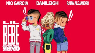 DaniLeigh - Lil Bebe (Bebecito Remix / Audio) ft. Nio Garcia, Rauw Alejandro