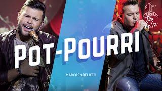 Marcos & Belutti - Pot-Pourri | DVD Acústico Tão Feliz