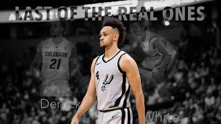 """Derrick White Mix - """"Last of The Real Ones"""""""