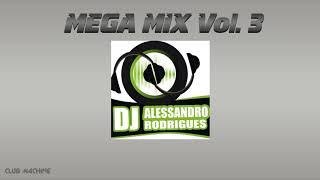 DJ Alessandro Rodrigues - Megamix Dance 03