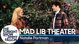 Mad Lib Theater with Natalie Portman
