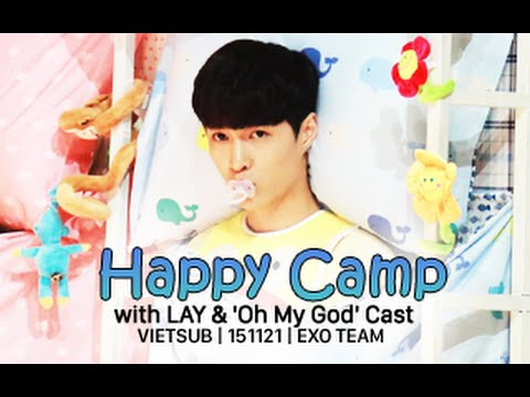[Vietsub] 151121 Happy Camp with LAY & 'Oh My God' Cast [EXO Team]