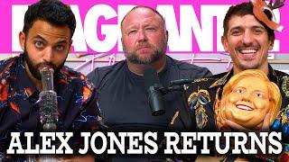 ALEX JONES RETURNS | Flagrant 2 with Andrew Schulz and Akaash Singh