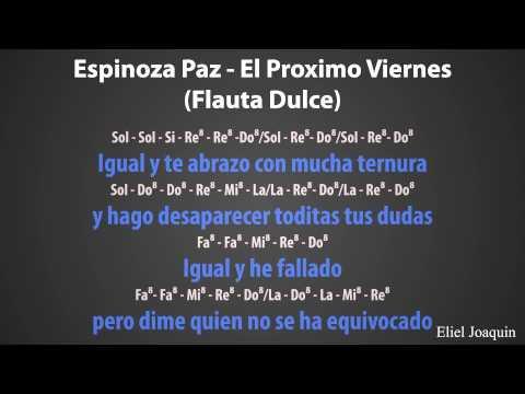 Espinoza Paz - El Proximo Viernes(Flauta Dulce).flv