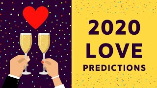 2020 YEAR AHEAD LOVE PREDICTIONS ❤️ *Pick A Card* Love Relationship Reading Singles Tarot Reading