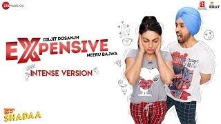 Expensive (Remix Intense Version) – Diljit Dosanjh – Shadaa