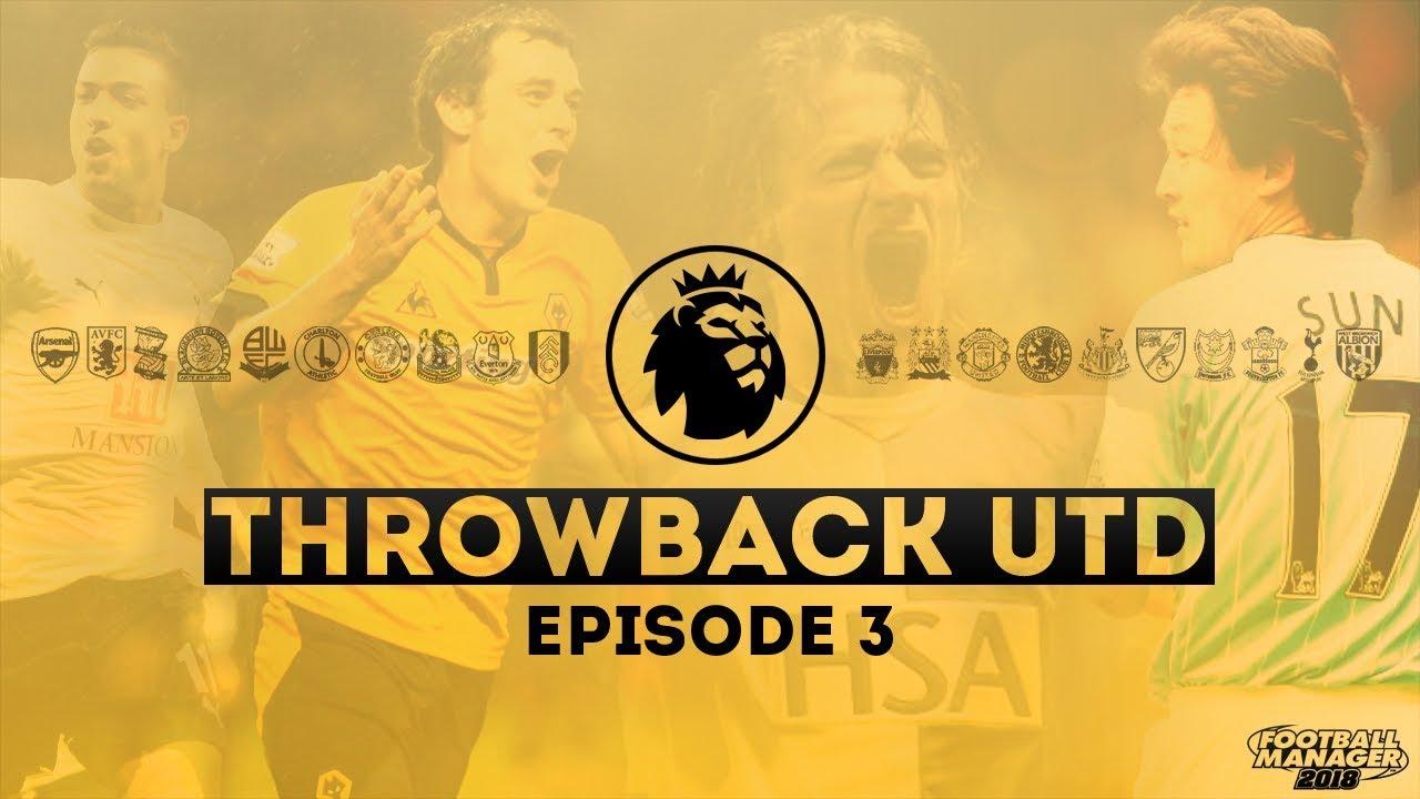 FM18 - Retro XI - Throwback Utd - E3