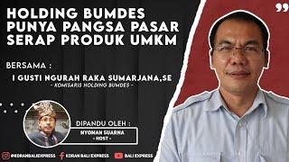 Holding Bumdes Punya Pangsa Pasar, Serap Produk UMKM