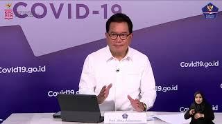 Perkembangan Penanganan COVID-19 & Tanya Jawab Media oleh Prof. Wiku Adisasmito
