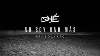 9. SHÉ - No soy uno más (Audio / Letra)