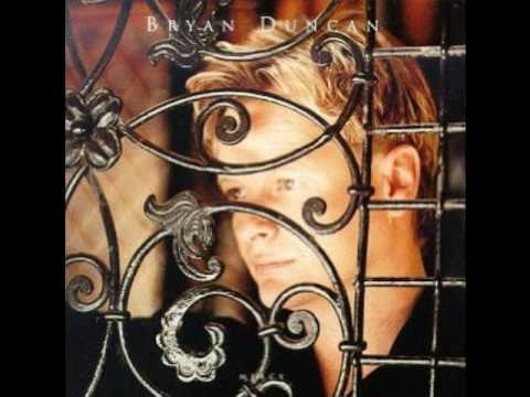 Bryan Duncan - MERCY - Into My Heart