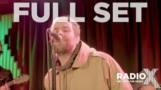 Liam Gallagher - LIVE From The Roof Full Performance   Radio X Session   Radio X