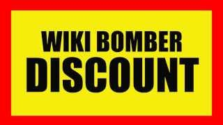 Repeat youtube video Wiki Bomber Discount | GET The BEST Wiki poster for 40$ LESS