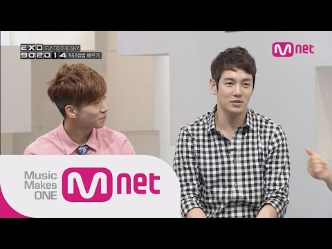 Mnet [EXO 902014] Ep.05 : R&B새싹 EXO! 플라이투더스카이에게 R&B 배우다!