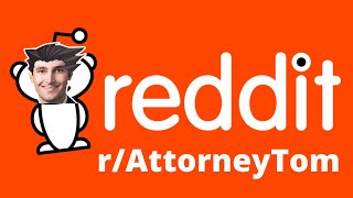 Reacting to RIDICULOUS questions on r/AttorneyTom