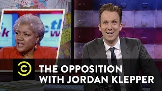 The Opposition w/ Jordan Klepper - Donna Brazile: She's with Us