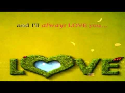 I'll Always Love You  || Lyrics ||  Nina