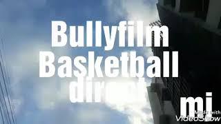 BASKETBALL (BULLY PARODY)