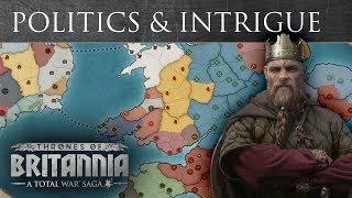 Total War Saga: Thrones of Britannia - Politics & Intrigue Feature Spotlight