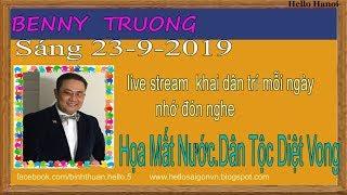 Benny Truong Truc Tiep(Sáng Ngày 23-9-2019