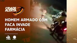 Homem armado com faca invade farmácia no bairro Serrinha