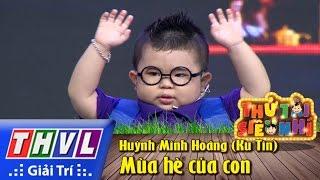 THVL | Thử tài siêu nhí - Tập 7: Kịch Mùa hè của con - Huỳnh Minh Hoàng (Ku Tin)