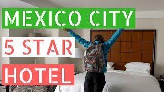 Mexico City 5 Star Hotel! // Gringos in Mexico City Vlog