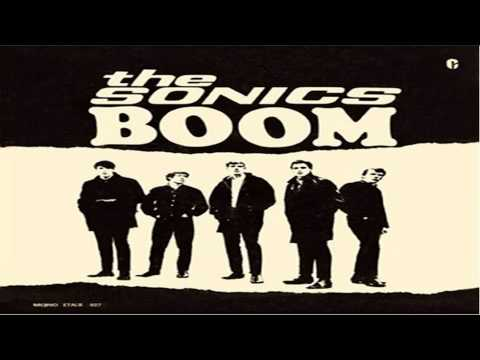 The Sonics-Boom -1966 FULL ALBUM Hd