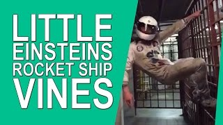 Going on a trip in our Favorite Rocket Ship! Lyrics Song Little Einsteins Theme REMIX - Vine  Vines