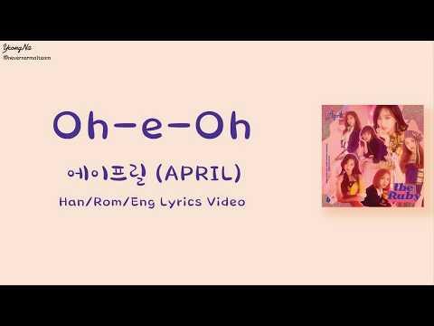 [Han/Rom/Eng]Oh-e-Oh - 에이프릴 (APRIL)
