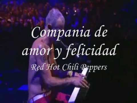 Red Hot Chili Peppers - Happiness loves company subtitulado en español