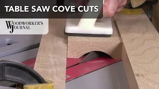 Cove Cutting with a Table Saw   Woodworking