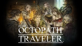 Octopath Traveler Is Selling Incredibly Well And It Took Square Enix By Complete Surprise