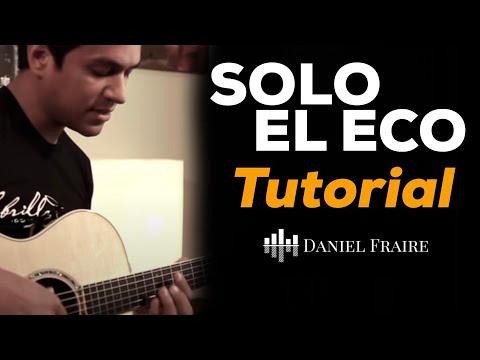Solo el eco - Tutorial oficial de guitarra - Jesus Adrian Romero