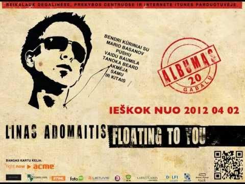Linas Adomaitis - Albumo 'FLOATING TO YOU' ANONSAS