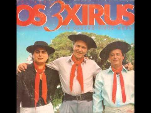 Baixar Os 3 Xirus - Ser Gaúcho Virou Moda