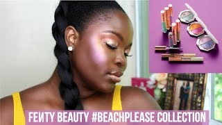 FENTY BEAUTY #BEACHPLEASE COLLECTION REVIEW | LE BEAT