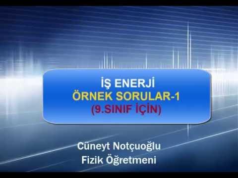 İŞ ENERJİ ÖRNEK SORULAR-1