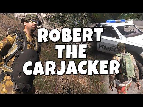 Robert the Carjacker - Arma 3 Altis Life