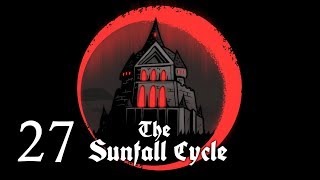 Demon Problems | The Sunfall Cycle | Episode 27