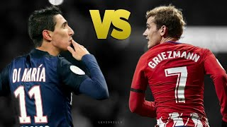 Di Maria VS Griezman 2018 New Skill Football