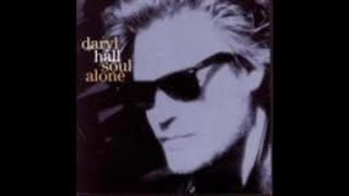 Stop Loving Me, Stop Loving You (Heart To Heart) Daryl Hall