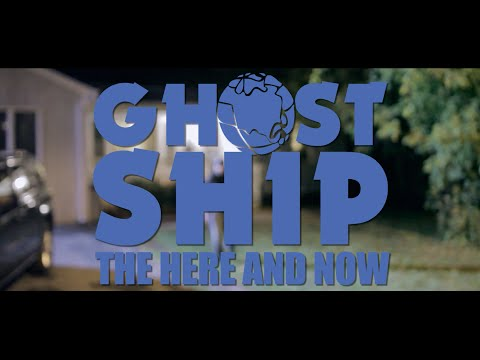 GhostxShip - The Here And Now